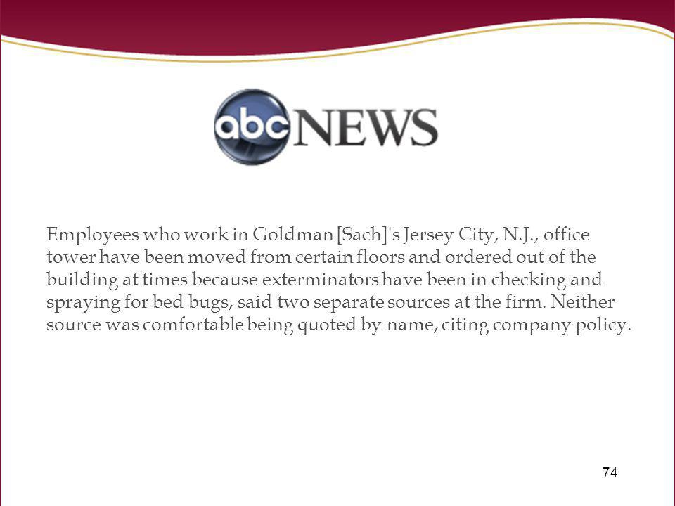 Employees who work in Goldman [Sach] s Jersey City, N. J